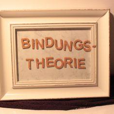 Einführung in die Bindungstheorie war…
